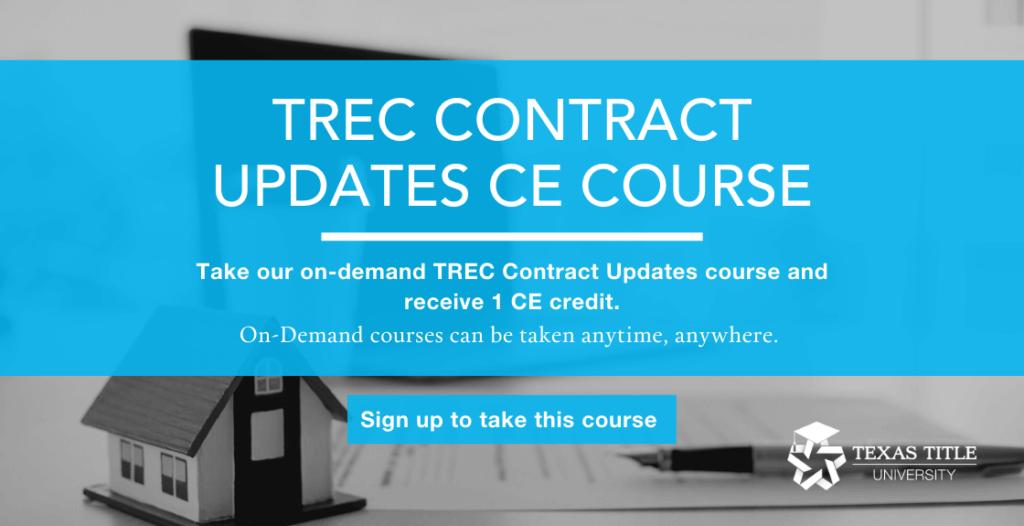 TREC Contract Updates CE Course